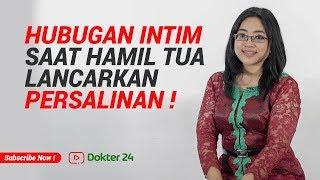 Download Video Dokter 24 - Hubungan Intim Saat Hamil Tua, Lancarkan Persalinan Lho !!! MP3 3GP MP4