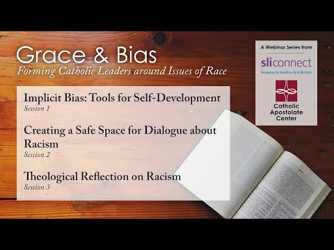Grace and Bias: A Theological Reflection on Racism