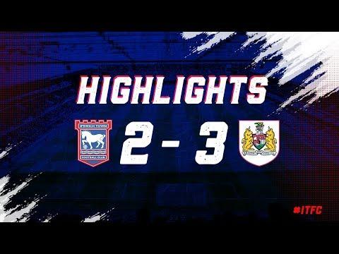 HIGHLIGHTS   Ipswich Town 2 Bristol City 3