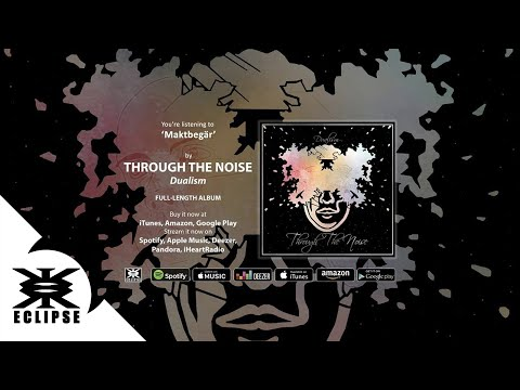 Through the Noise - Maktbegär (official audio) Mp3