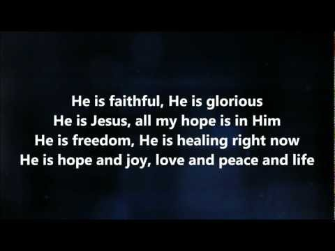 He Is Faithful - Jesus Culture w/ Lyrics