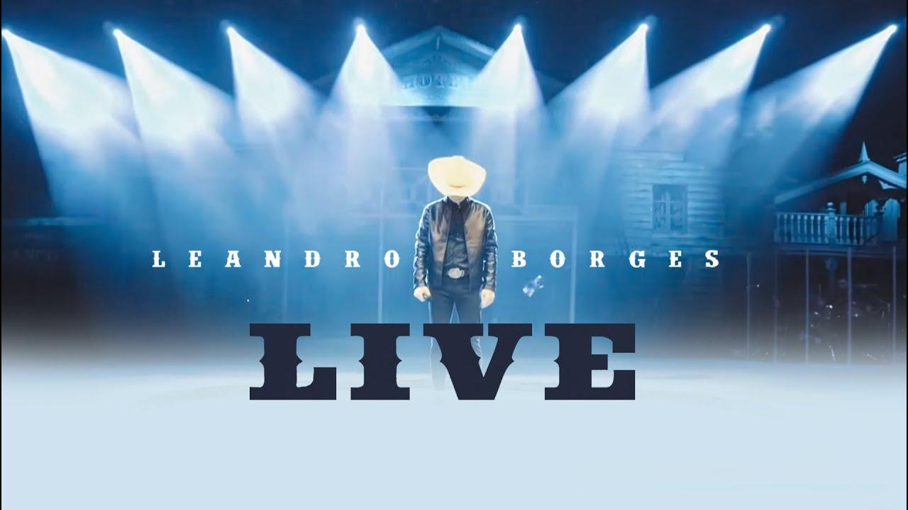 Live Leandro Borges (Beto Carrero)