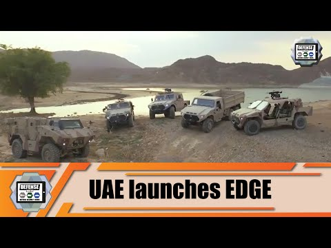 New Industrial Group EDGE Of UAE Will Boost Global Defense & Security Industry United Arab Emirates