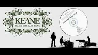 Keane - This Is The Last Time (Subtitulado Español - Inglés)