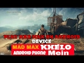 how to download mad max for android