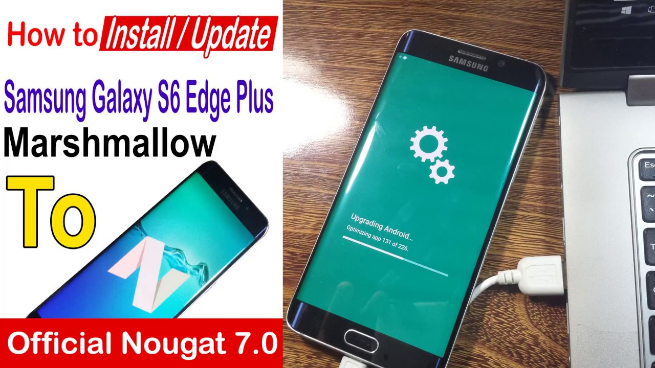 How to Update Samsung Galaxy S6/Edge Plus to Official Nougat 7 0