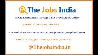 NPCIL Recruitment Through GATE 2020 || Apply Online