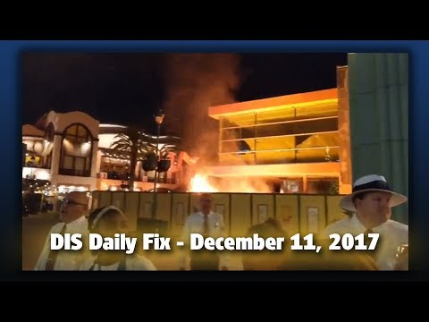 Construction Site Fire Reported in Downtown Disney | DIS Daily Fix | Your Disney News for 12/11/17