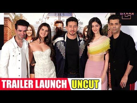 SOTY 2 Trailer Launch Full UNCUT - Tiger Shroff, Ananya Pandey, Tara Sutaria