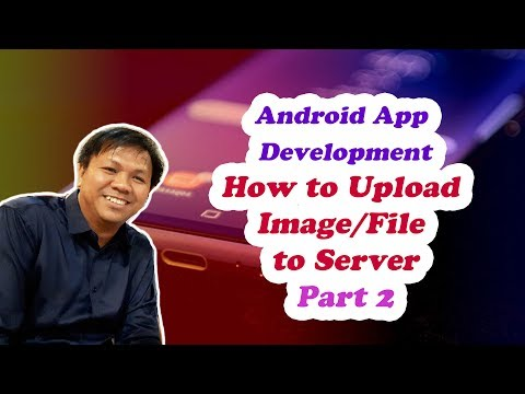 Best Android Studio Tutorial on How to Upload Image/File to