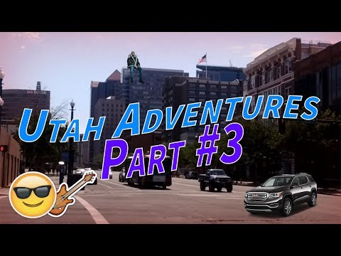 Utah Adventures - Exploring Downtown Salt Lake City | Part #3 | July 8, 2017
