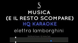 Musica (E Il Resto Scompare) Karaoke Sanremo 2020 - Elettra Lamborghini HQ