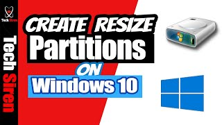 How to Create or resize partitions in windows 10
