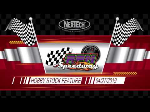 RPM Speedway Hobby Stock Feature 4-27-19