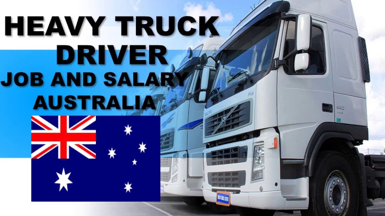 Truck Driver Salary >> Heavy Truck Driver Salary In Australia Jobs And Wages In Australia
