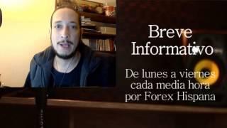 Breve Informativo - Noticias Forex del 10 de Febrero 2017