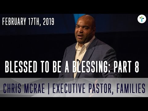 """Blessed To Be A Blessing Part 8 """"We Are Transformed"""" 