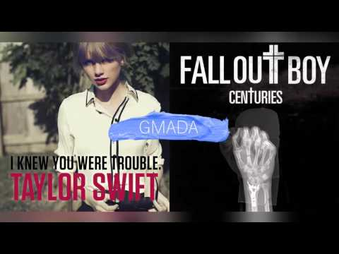 I Knew You Were Trouble + Centuries - Taylor Swift & Fall Out Boy (Mashup)