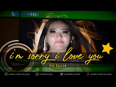 Via Vallen - I'm Sorry I Love You ( Official Music Video )