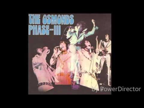 The Osmonds - Phase III - Full Album 1972