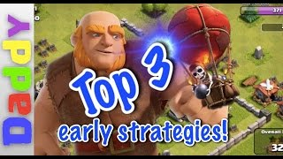 Clash Of Clans | Top 3 EARLY attack strategies | Clash of Clans Little nipper update