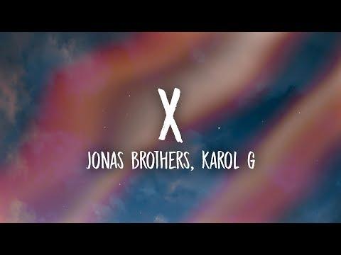 Jonas Brothers, Karol G - X (Lyrics/Letra)