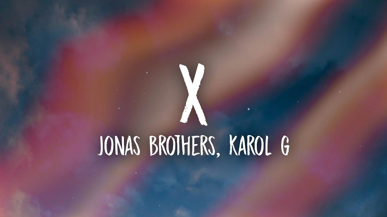 Download Jonas Brothers, Karol G - X (Lyrics/Letra)