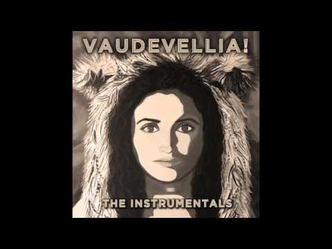 Vaudevellia! The Instrumentals [Full Album Stream] Kiravell