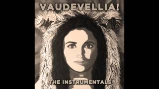 Vaudevellia! The Instrumentals [Full Album Stream] Kiravell