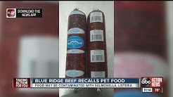 Blue Ridge Beef recalls pet food due to possible Salmonella, Listeria