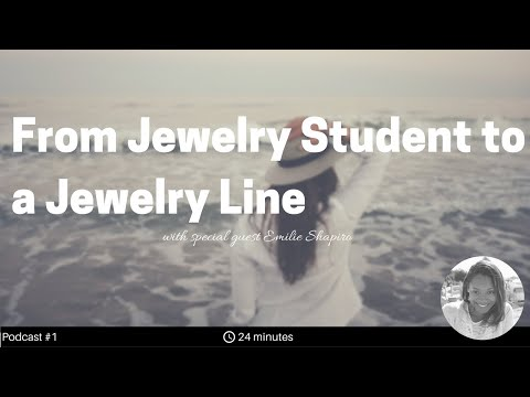 From Jewelry Student to Jewelry Line with Emilie Shapiro