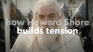 The Lord of the Rings - How Howard Shore Builds Tension