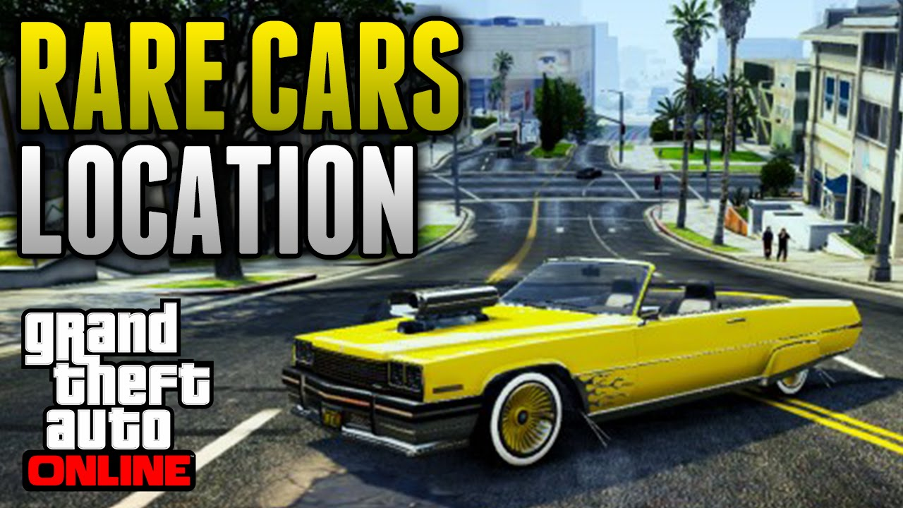 Gta Online Rare Cars Location Online Several Rare Cars All