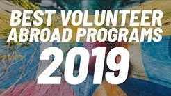 Volunteer Abroad 2019: Top Programs
