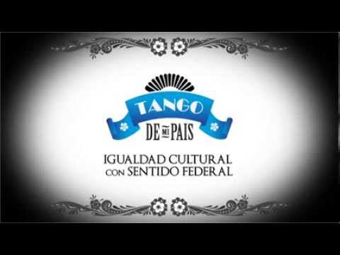 """Igualdad Cultural presenta el ciclo federal """"Tango de mi país"""""""