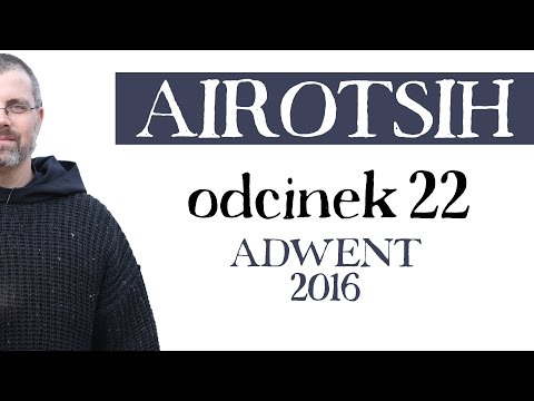 Adwent 2016 - odcinek 22