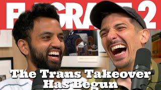 The Trans Takeover Has Begun | Flagrant 2 with Andrew Schulz and Akaash Singh