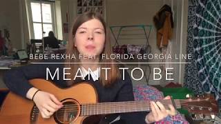 Bebe Rexha - Meant to Be (feat. Florida Georgia Line) [Cover by Katy Galloway]