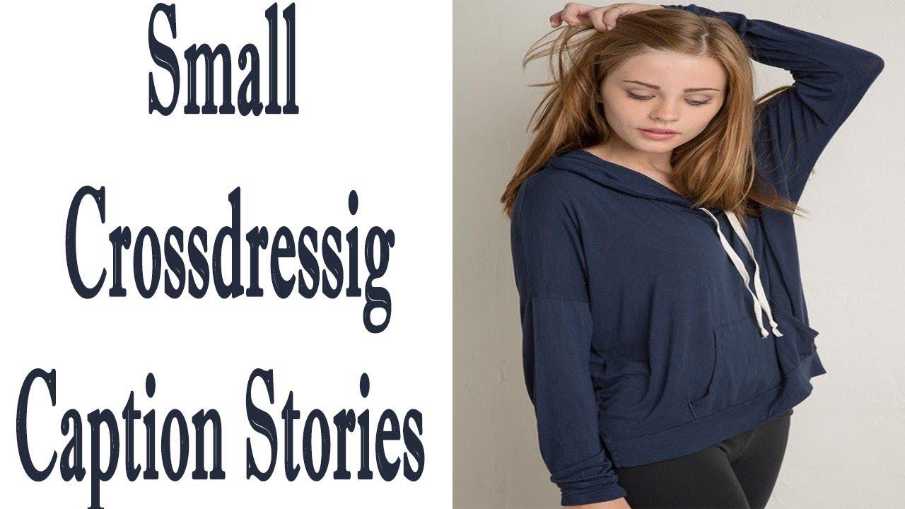 Crossdressing Small Captions Stories Boy Into Girl - YouTube