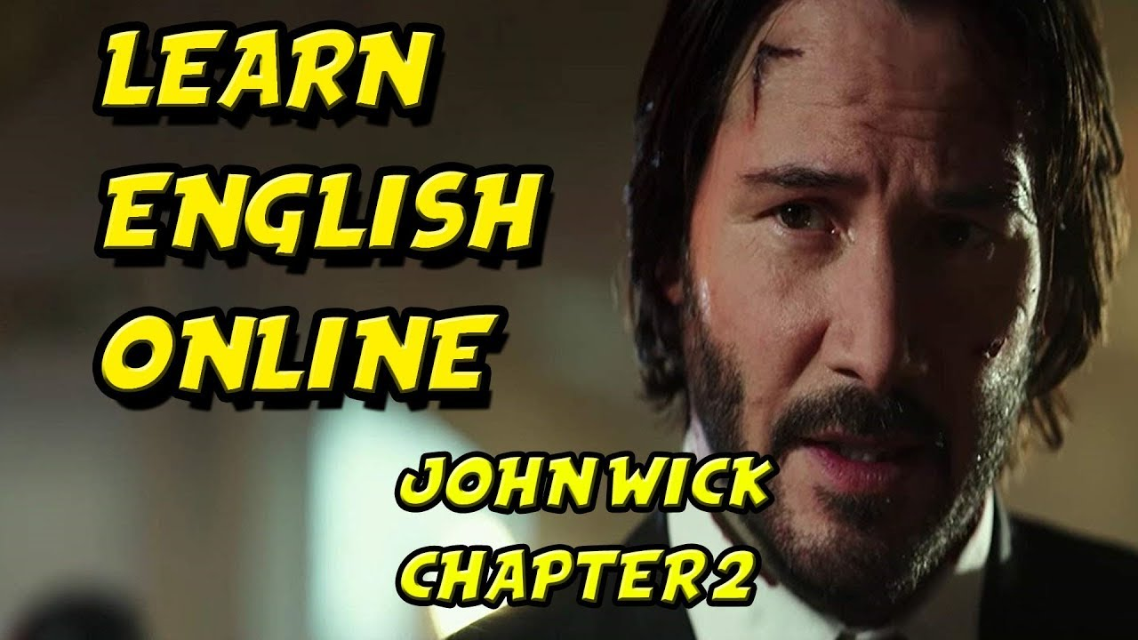 Learn English Online - Learn English Movies With English Subtitle - John Wick 2 - Keanu Reeves #2