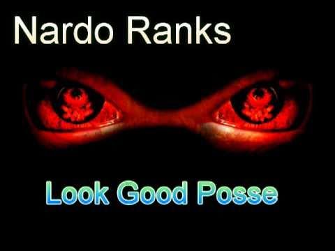 Nardo Ranks Look Good Posse