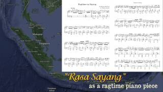Rasa Sayang (Malay Folk Song) as a ragtime piano piece