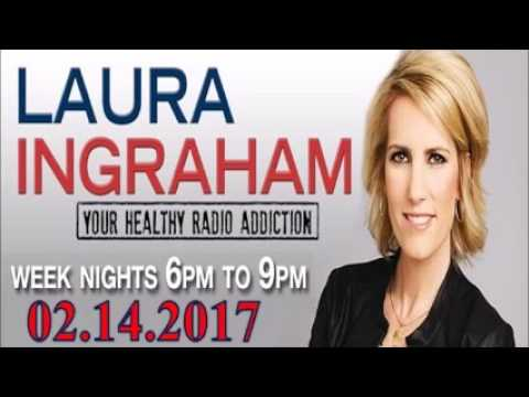 The Laura Ingraham Show 02/14/2017 - Michael Flynn resigns as Trumps National Security Advisor
