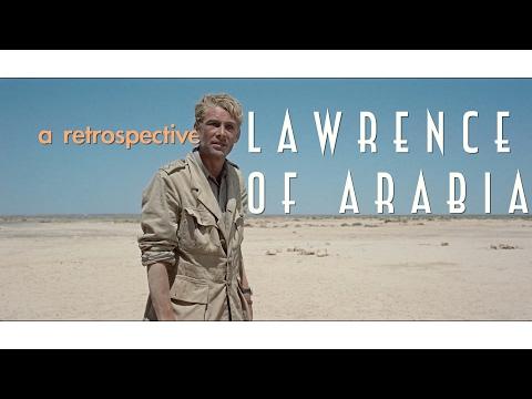 Lawrence of Arabia : A Retrospective