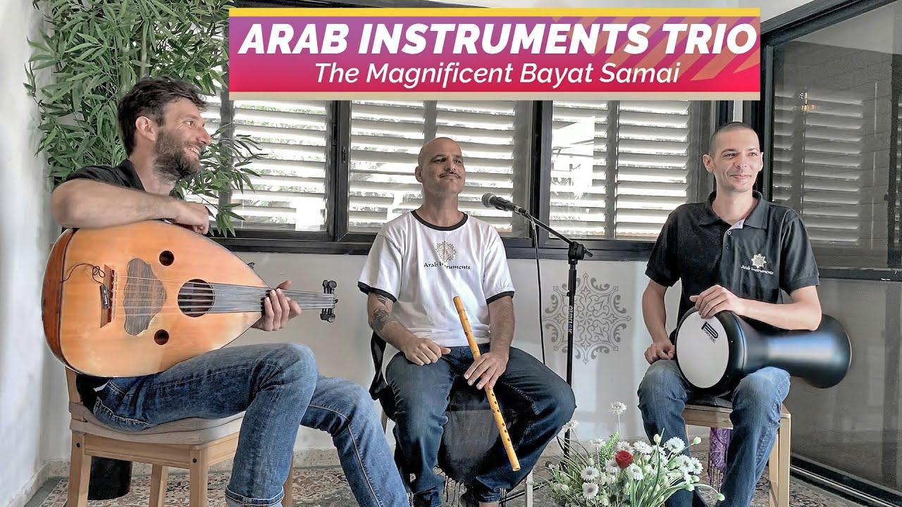 Arab Instruments Trio - Bayat Samai - El Arian