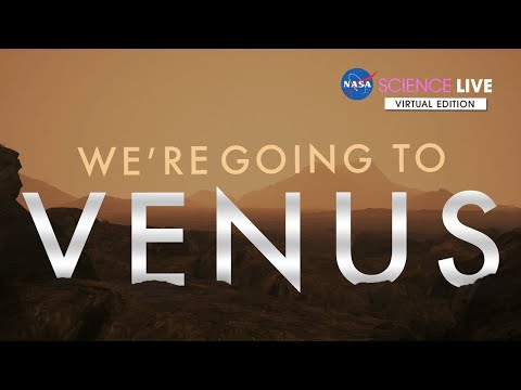 NASA Science Live: Were Going to Venus - NASA Selects Two New Missions