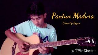 Pantun MADURA - Cover By Riyan [tonton sampai habis]