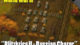 Blitzkrieg 2 - Russian Charge - Alternative to MOWAS