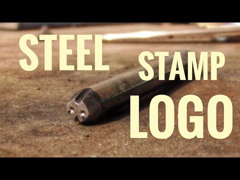 HOW TO MAKE a STEEL STAMP LOGO IN 10 MINUTES!