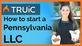 LLC in PA - How To Start an LLC in Pennsylvania